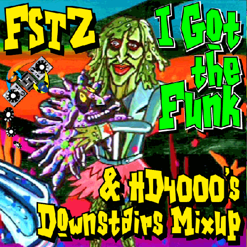 FSTZ - I Got the Funk - with HD4000 Remix