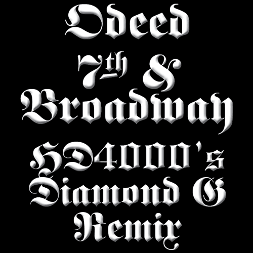 Odeed - 7th & Broadway - HD4000 Remix